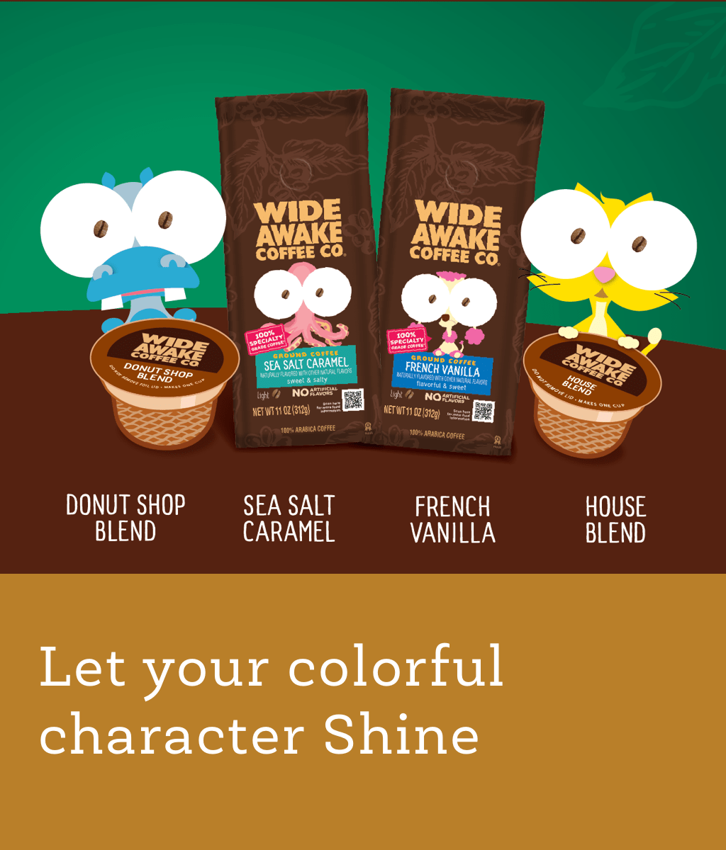Let Your Colorful Character Shine With Wide Awake Coffee Products